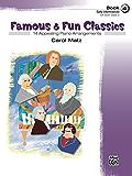 Famous & Fun Classics, Book 4: For Early Intermediate Piano