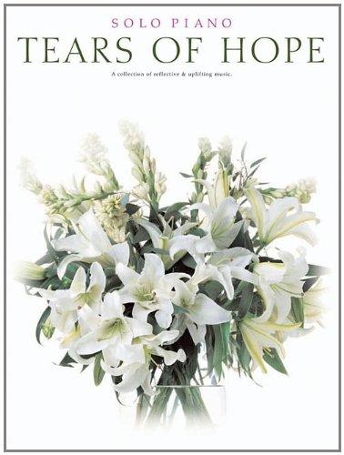 Tears of Hope: Solo Piano PDF