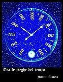 Tra le pieghe del tempo (Italian Edition)