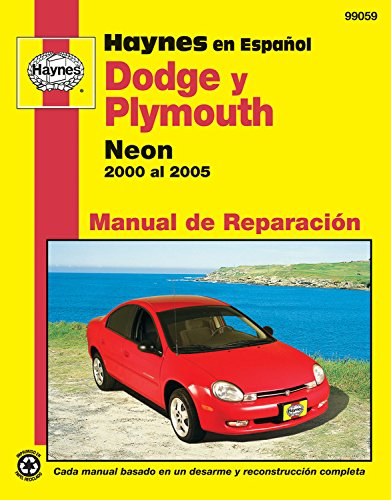 Descargar Libro Modelos Dodge Y Plymouth Neon Haynes Manual De Reparacion Por 2000 Al 2005: No Incluye Informacion Especifica Para Los Modelos Srt-4 Editors Of Haynes Manuals