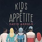 Kids of Appetite | David Arnold