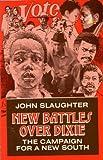 New Battles over Dixie, John Slaughter, 0930390172
