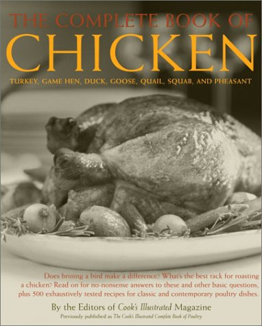 The Complete Book of Chicken: Turkey, Game Hen, Duck, Goose, Quail, Squab, and Pheasant pdf