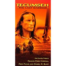 Tecumseh:the Last Warrior