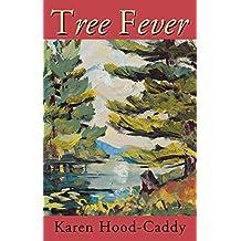 Tree Fever: A Jessica Dearborn Novel