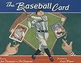 The Baseball Card, Jack Siemiatycki, 1894222954