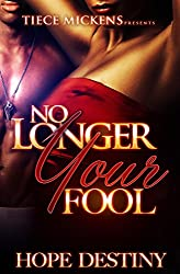 No Longer Your Fool (Fool Me Once Book 3)