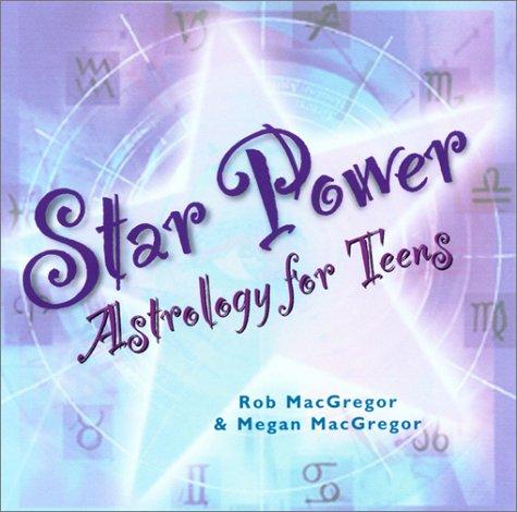 Read Online Star Power: Astrology for Teens ebook
