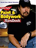 Eddie Pauls Paint & Bodywork Handbook: Secrets from a Master Customizer