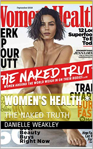 WOMEN'S HEALTH *: THE NAKED TRUTH (5)