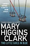 Front cover for the book Two Little Girls in Blue by Mary Higgins Clark