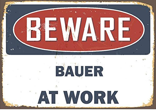 "Any and All Graphics Rustic Look Beware Bauer at Work 6"" Vinyl Decal Sticker."