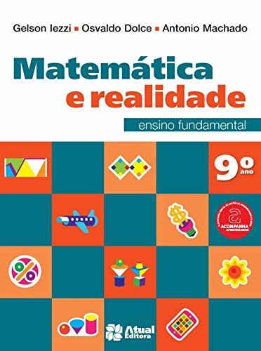 Matemática e Realidade. 9º Ano