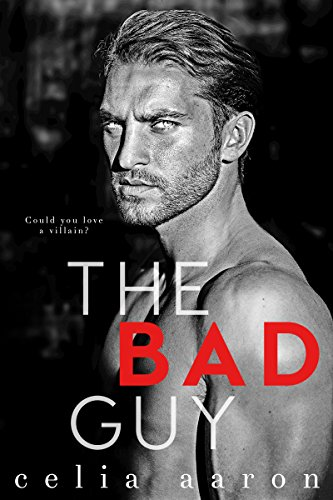 The Bad Guy: A Dark Romance