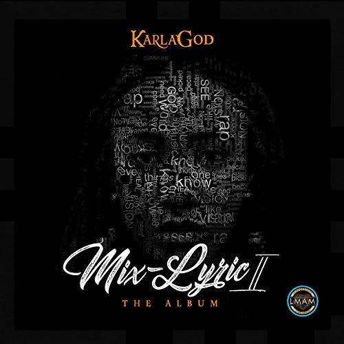 Karlagod - Mix-Lyric II (2018)