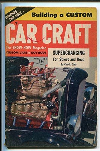 CAR CRAFT 04/1955-TREND INC-WALLY PARKS-CLASSIC CUSTOM CARS-good - Craft Trends Magazine