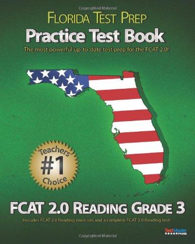 FLORIDA TEST PREP Practice Test Book FCAT 2.0 Reading Grade 3