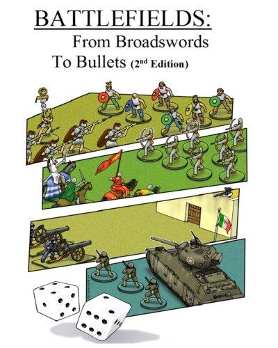Battlefields: From Broadswords To Bullets PDF