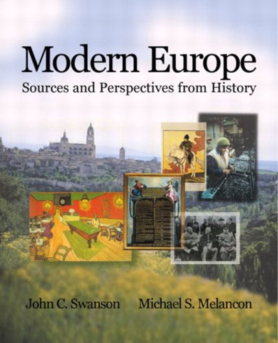 Modern Europe: Sources And Perspectives From History- (Value Pack w/MyLab Search)