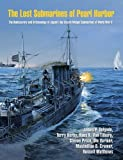 img - for The Lost Submarines of Pearl Harbor (Ed Rachal Foundation Nautical Archaeology Series) book / textbook / text book