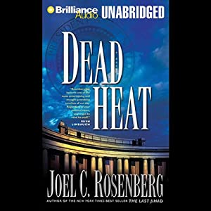 Dead Heat, Political Thrillers Series #5 Audiobook