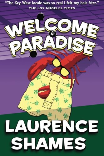 Welcome To Paradise (Key West Capers) (Volume 7)