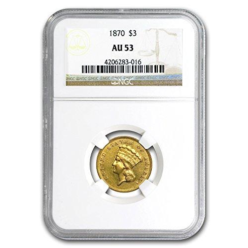 1870 $3 Gold Princess AU-53 NGC Gold AU-53 NGC