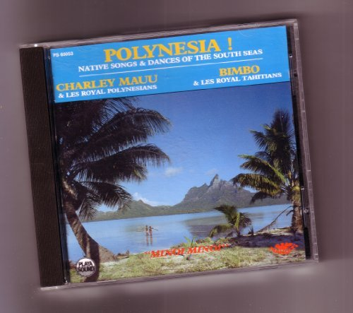 Polynesia Native Songs & Dances Charley Mauu & Bimbo