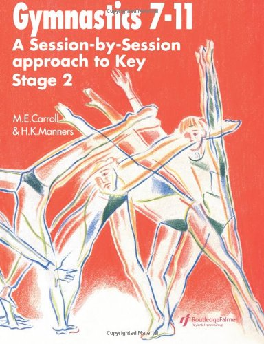 Gymnastics 7-11: A Session-by-Session approach to Key Stage 2