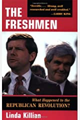 The Freshmen : What Happened to the Republican Revolution Paperback