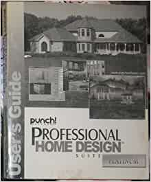 Punch software professional home design suite platinum user 39 s guide books - Punch professional home design platinum version ...