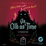 As Old as Time: A Twisted Tale Series, Book 3 | Liz Braswell