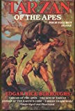 Tarzan Of The Apes: Four Volumes In One