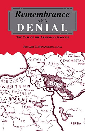Remembrance and Denial: The Case of the Armenian Genocide (Armenian Studies)