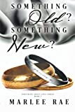 img - for Something Old? Something New? (Something About Love Series Book 1) book / textbook / text book