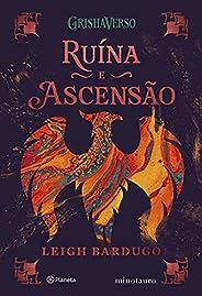 Ruína e ascensão: Volume 3 da Trilogia Sombra e ossos