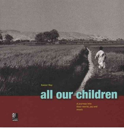All Our Children: A Journey into Their World, Joy and Music (Hardback) - Common
