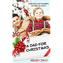 A Dad for Christmas (Christmas Holiday Extravaganza)