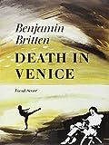Death in Venice: Vocal Score (Faber Edition)