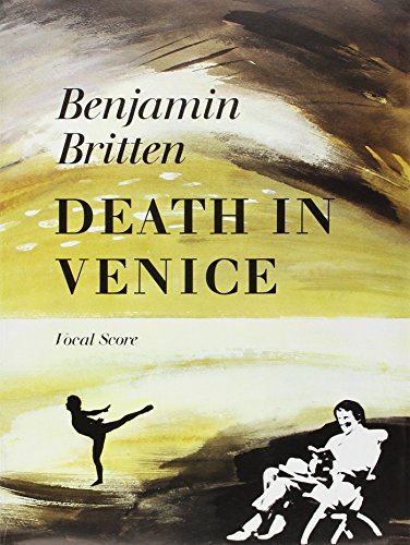 Death in Venice: Vocal Score (Faber Edition) by Faber Music