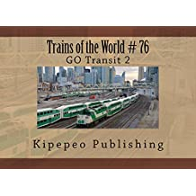 Trains of the World # 76: GO Transit 2