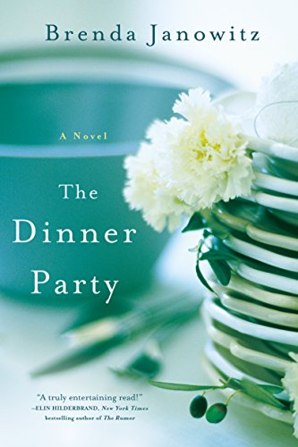 The Dinner Party: A Novel by [Janowitz, Brenda]