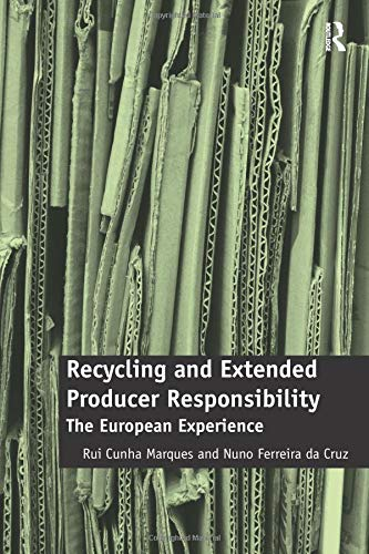 Recycling and extended producer responsibility  :the European experience