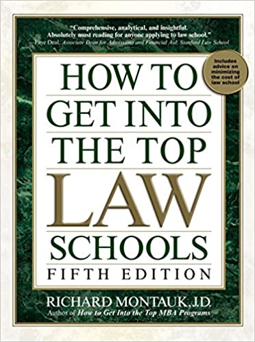 how to get into the top law schools fifth edition