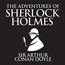 The Adventures of Sherlock Holmes Audiobook by Sir Arthur Conan Doyle Narrated by Stephen Thorne