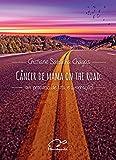capa de Câncer de mama on the road: um percurso de luta e superação