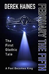 February The Fifth: The First Hilarious Glothic Tale (The Glothic Tales Book 1)