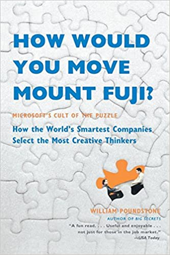 Descargar How Would You Move Mount Fuji?: Microsoft's Cult Of The Puzzle: Microsoft's Cult Of The Puzzle - How The World's Smartest Companies Select The Most Creative Thinkers PDF