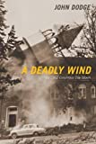 A Deadly Wind: The 1962 Columbus Day Storm