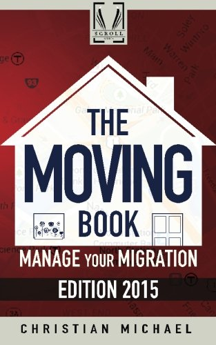The Moving Book: Manage Your Migration